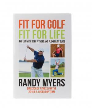 Randy Myers-Fit for Golf/Fit for Life book.
