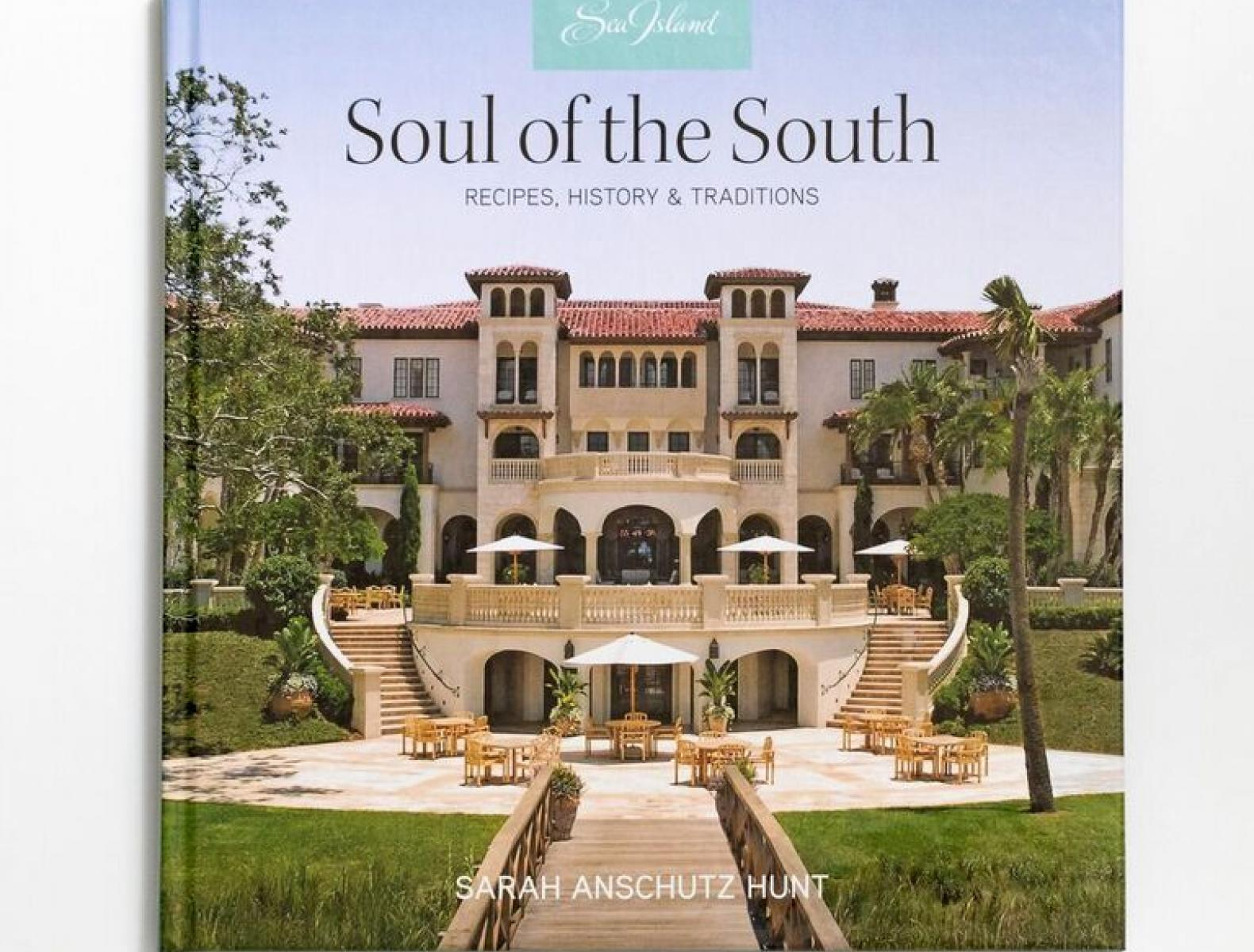 Front Cover of Soul of the South Recipe History and Traditions